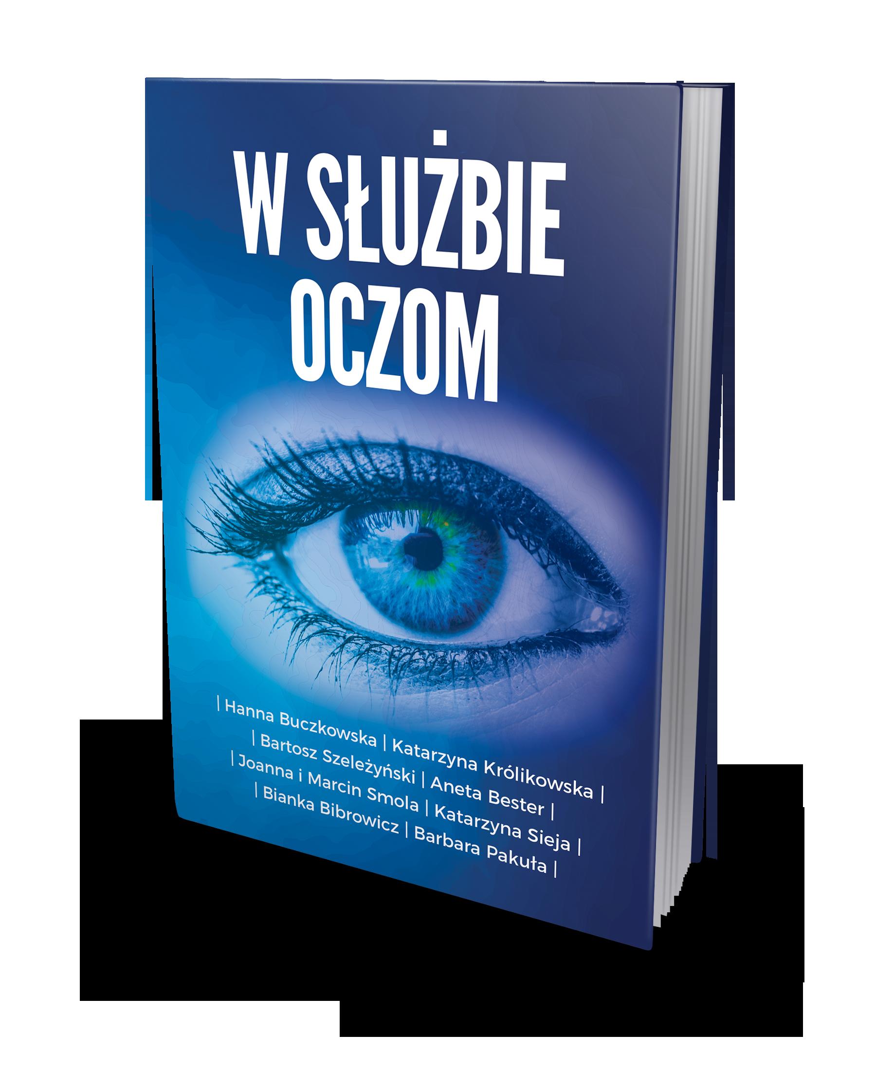 Okładka książki W służbie oczom w niebieskiej kolorystyce
